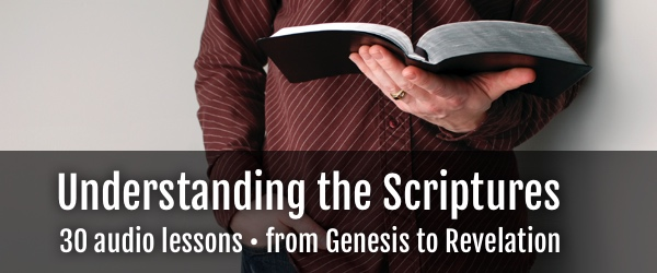Understanding the Scriptures